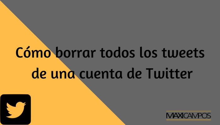 borrar tweets cuenta twitter