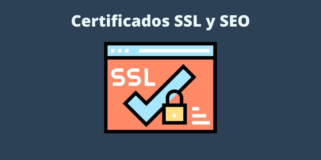 Certificados SSL y SEO. Cuestiones a tener en cuenta + PODCAST
